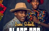 [DOWNLOAD MUSIC] Same Oshodi - Alade Ogo
