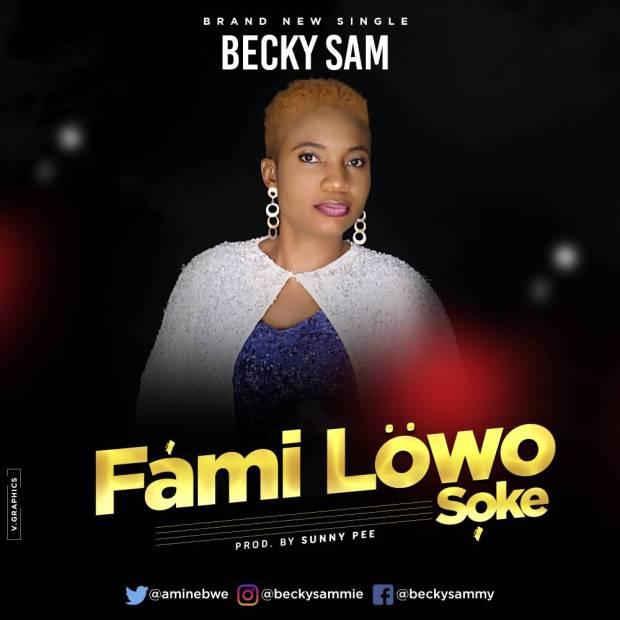 Becky Sam - Familowo Soke