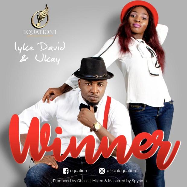 Iyke David & Ukay - Winner