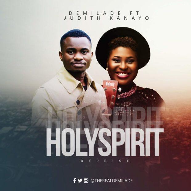 Demilade - Holy Spirit (Ft. Judith Kanayo)