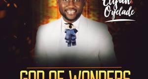 Elijah Oyelade God of Wonders Cover-1
