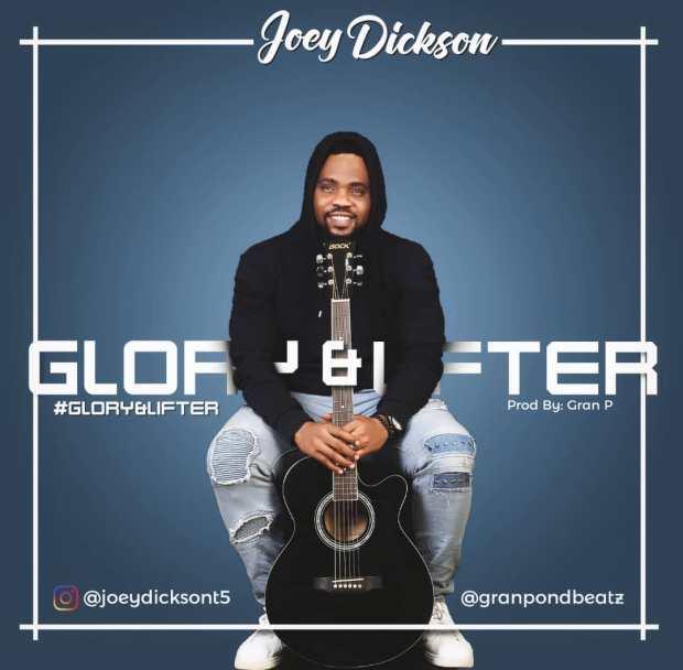 Joey Dickson - Glory & Lifter