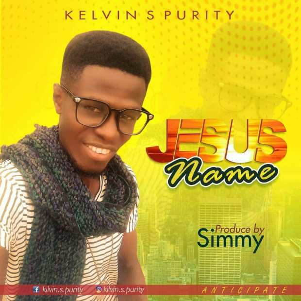 Kelvin S. Purity - Jesus Name