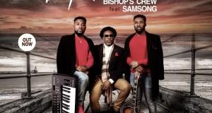 Bishop's Crew - I Remember (Ft. Samsong)