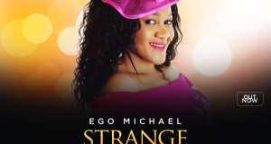 Ego Micheal - Strange Encounter