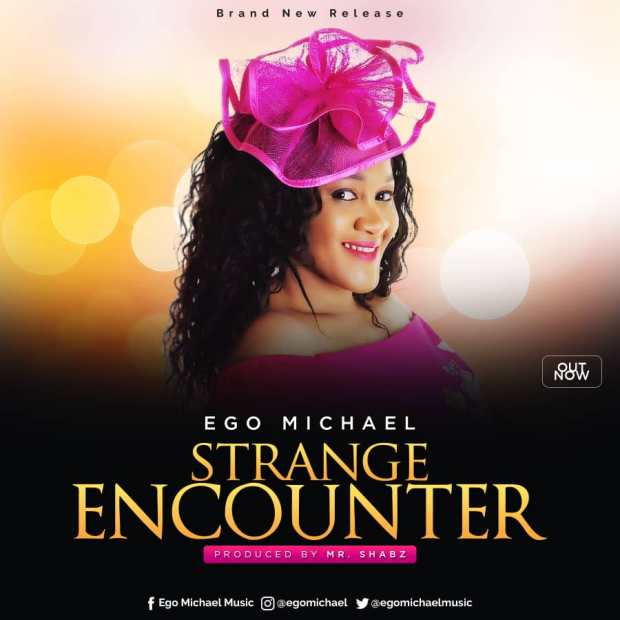 Ego Micheal - Strange Encounter