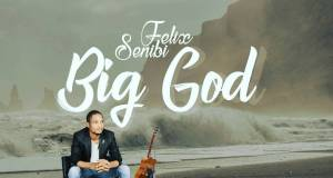 Felix Senibi - Big God