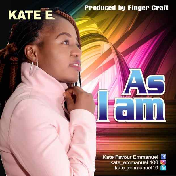 Kate E. - As I Am