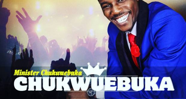 Minister Chukwuebuka- Chukwuebuka