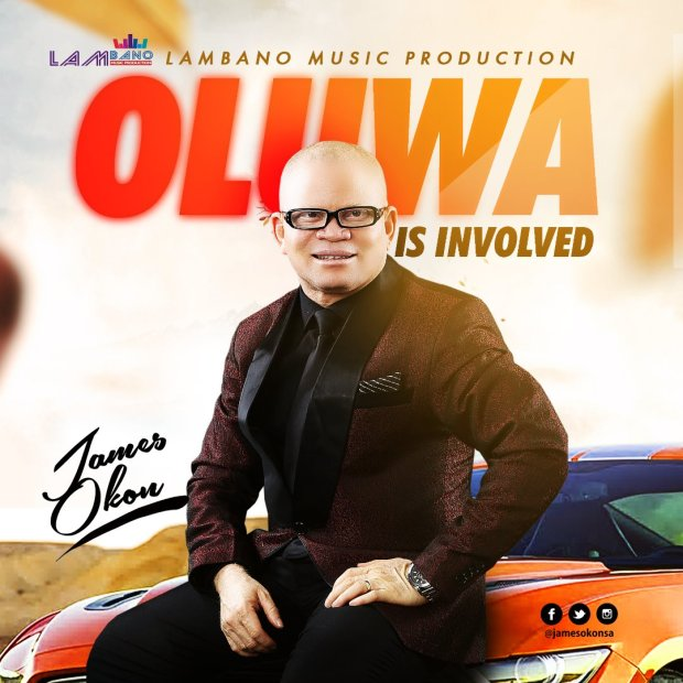James Okon Releases 'Oluwa Is Involved' Single - Download!