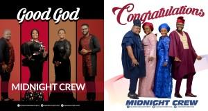 Midnight Crew - 'Good God' & 'Congratulation'