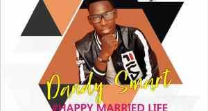 Dandy Smart - Happy Married Life