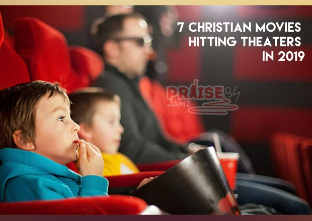 Seven (7) Christian Movies Hitting Theaters in 2019
