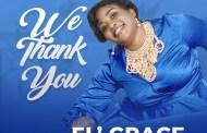 EL Grace – We Thank You | Stream & Download Mp3