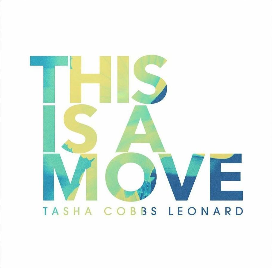 Tasha Cobbs Leonard – This Is A Move