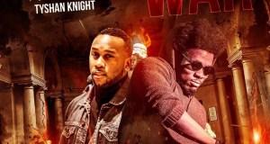 Tyshan Knight - War