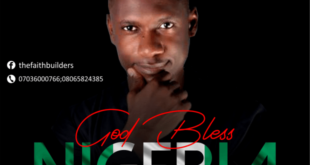 Oluwafemi & The Faithbuilders - God Bless Nigeria