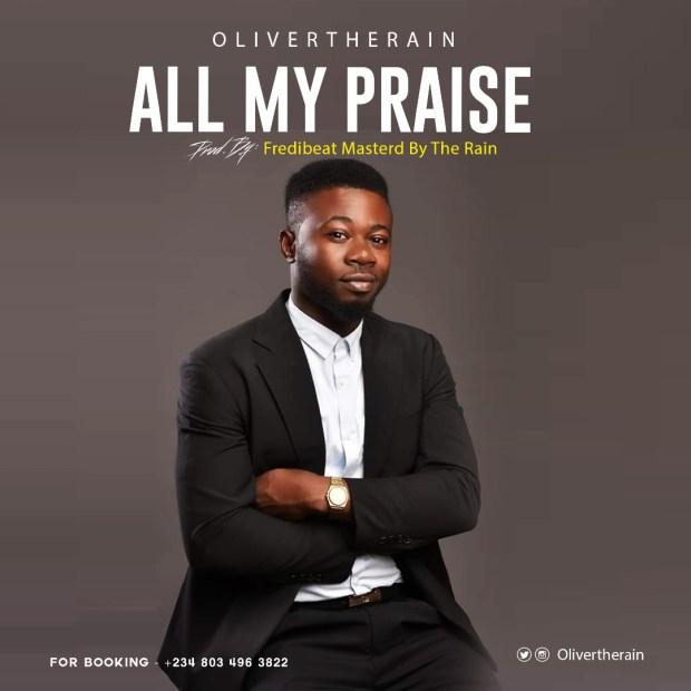 Olivertherain - All My Praise