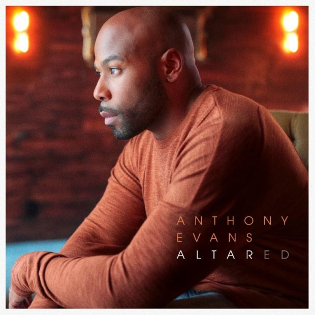 "Anthony Evans to Release New Album ""Altared"" on May 17, 2019"