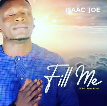 Isaac Joe - Fill Me