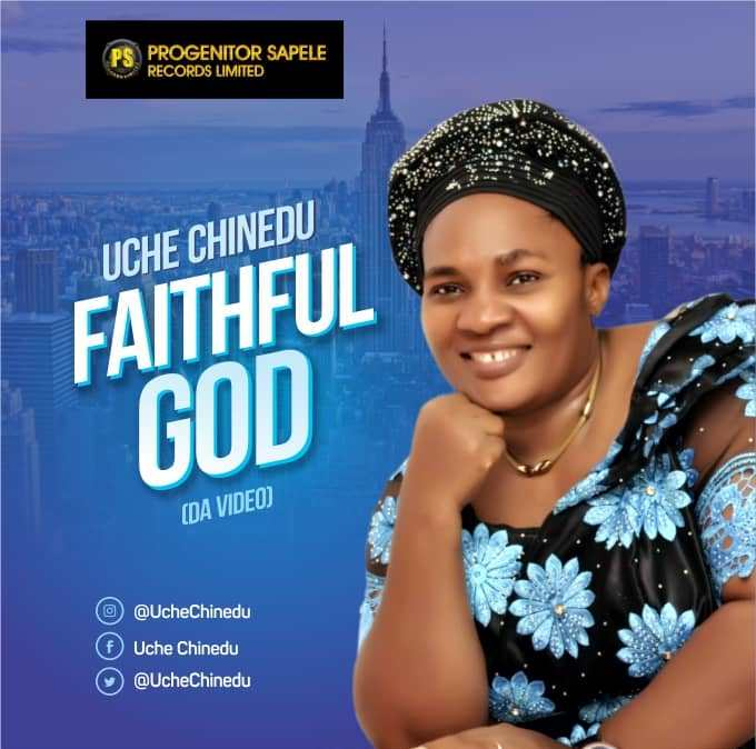 Uche Chinedu - Faithful God