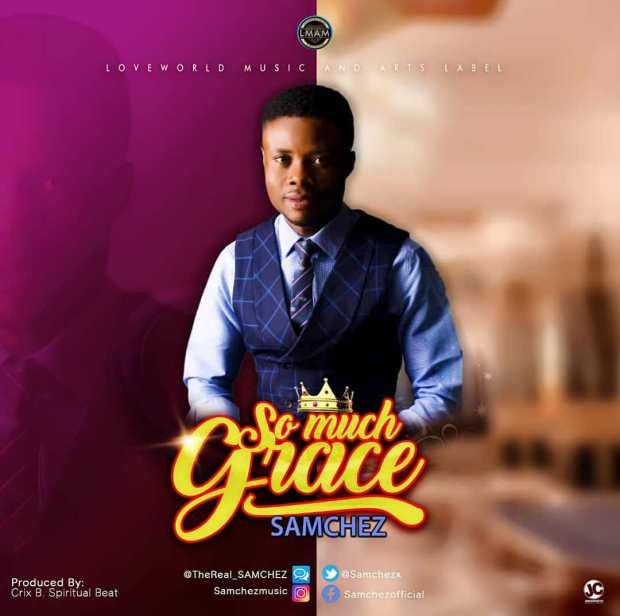 Samchez - So Much Grace