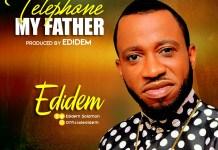 Edidem - Telephone My Father