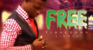 Frank Ubah - Free