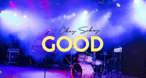 Okey Sokay - Good