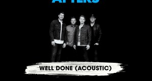 The Afters - Well Done (Acoustic)
