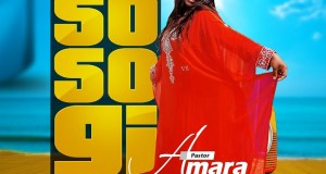 Pastor Amara - So So Gi