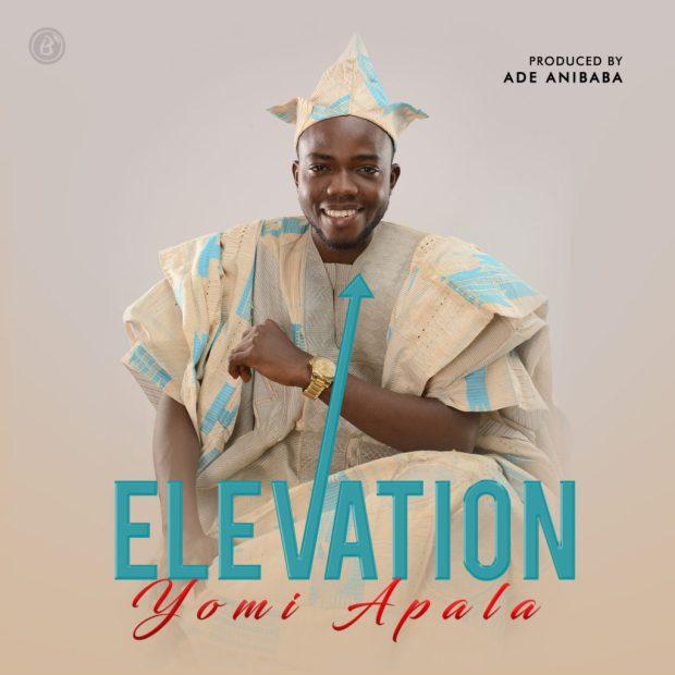 MUSIC] Yomi Olabisi Apala - Elevation - Praisejamzblog com
