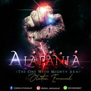 [MUSIC] Olaitan Emmanuel - Alapanla (The One With Mighty Arm)