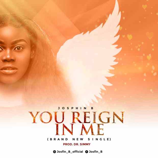 [MUSIC] Josfin B - You Reign In Me