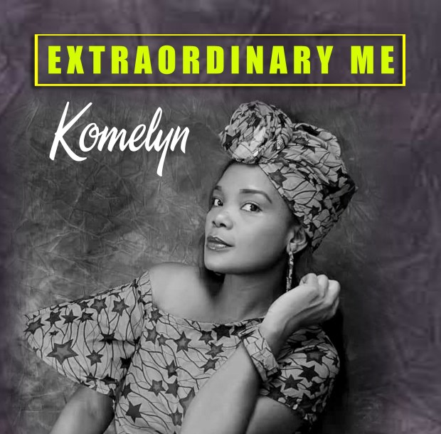 [MUSIC] Komelyn - Extraodinary Me
