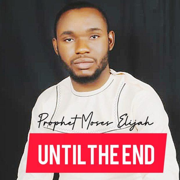 [MUSIC] Prophet Moses Elijah - Until the End