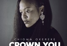 [MUSIC] Chioma Okereke - Crown You