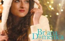 [MUSIC VIDEO] Briana Domenica - Oh Night Divine