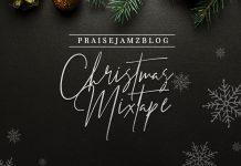 Praisejamzblog Christmas Worship Mixtape (Vol. 1)