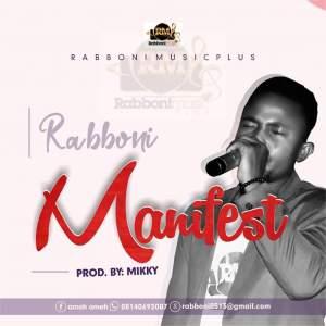 [MUSIC] Rabboni Ameh - Manifest Your Power