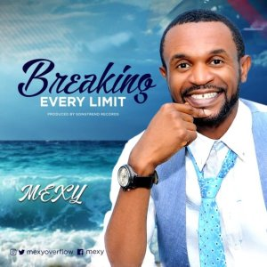 [MUSIC] Mexy - Breaking Every Limit