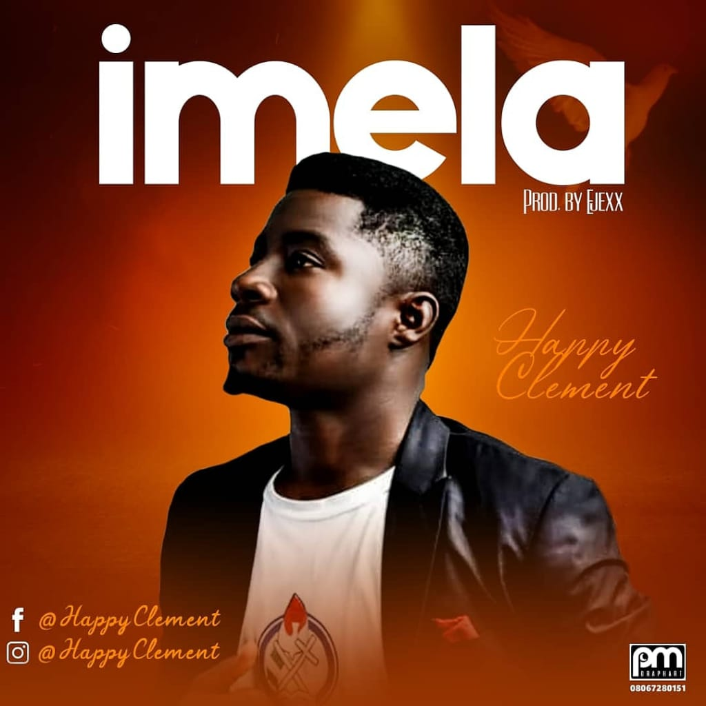 [MUSIC] Happy Clement - Imela