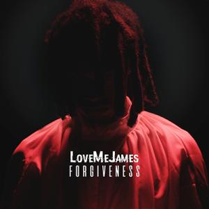 [MUSIC] LoveMeJames - Forgiveness
