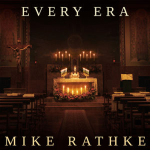 [MUSIC] Mike Rathke - Every Era
