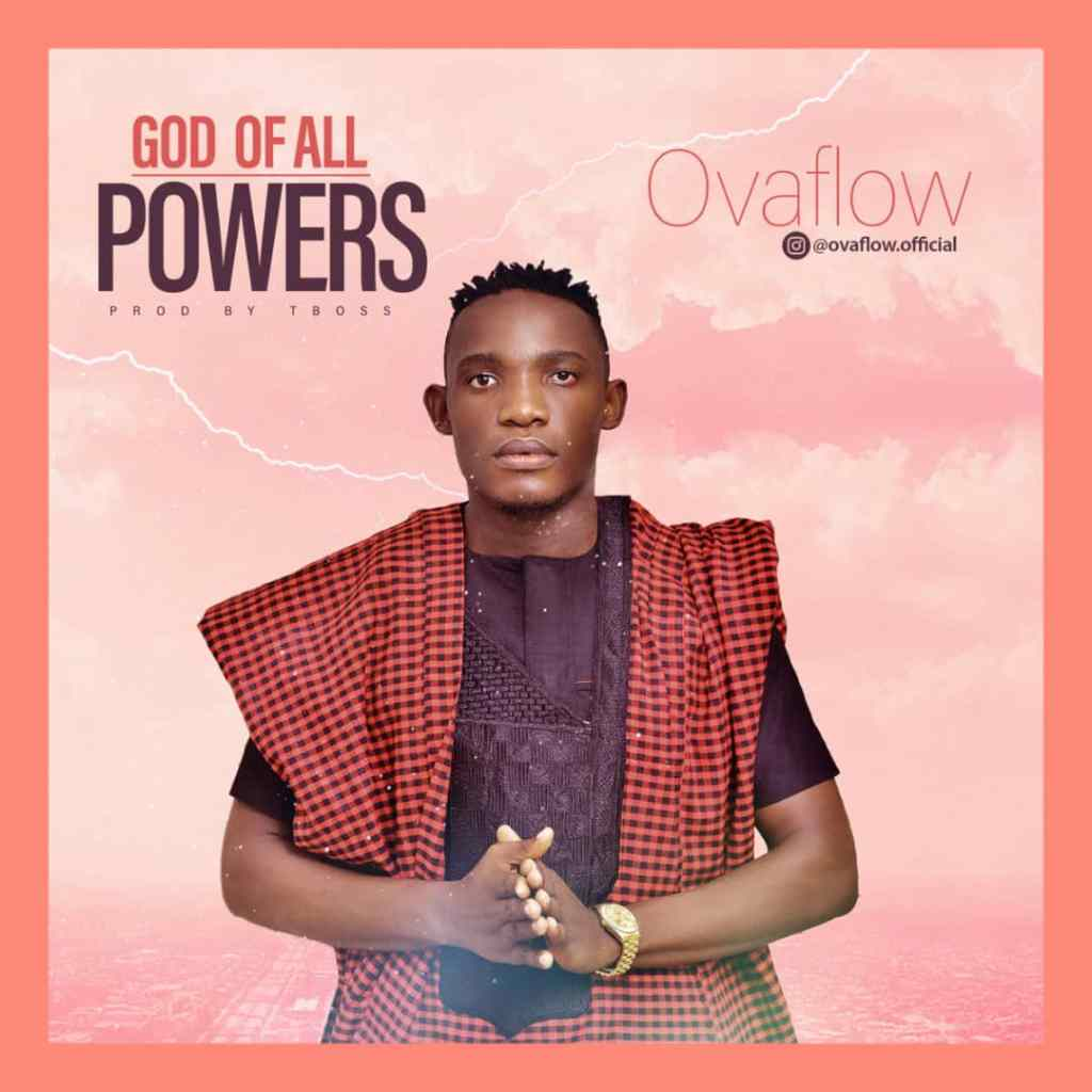 [MUSIC] Ovaflow - God of all Powers