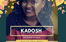 [MUSIC] Victoria Agada - Kadosh