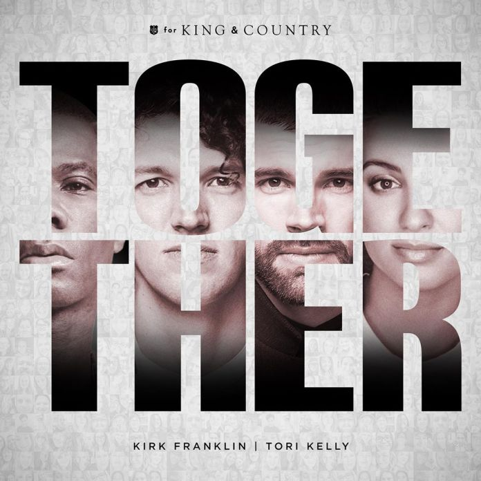 [MUSIC] For KING & COUNTRY – Together (Ft. Kirk Franklin & Tori Kelly)