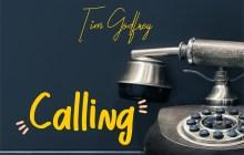 [MUSIC] Tim Godfrey - Calling