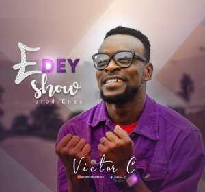 [MUSIC] Victor C - E Dey Show