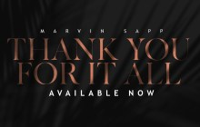 [MUSIC] Marvin Sapp - Thank You For It All